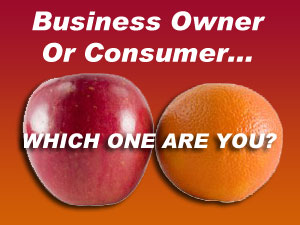 Bridging The Gap Between Being a Consumer vs. a Business Owner
