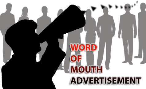 Word of Mouth: The Best Advertisement